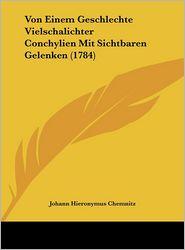 Von Einem Geschlechte Vielschalichter Conchylien Mit Sichtbaren Gelenken (1784) - Johann Hieronymus Chemnitz