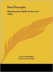 Don Procopio: Melodramma Buffo in Due Atti (1865)