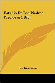 Estudio De Las Piedras Preciosas (1870) - Jose Ignacio Miro