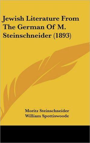 Jewish Literature From The German Of M. Steinschneider (1893)