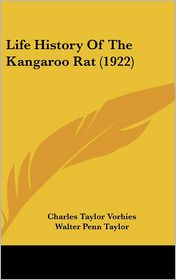 Life History of the Kangaroo Rat (1922)