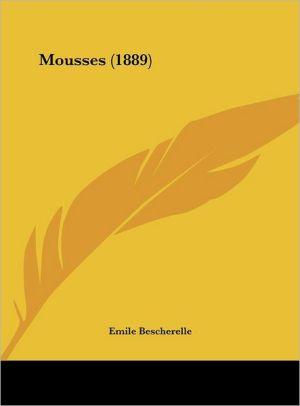 Mousses (1889)