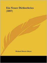 Ein Neuer Dichterkries (1897) - Richard Moritz Meyer