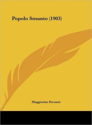 Popolo Smunto (1903) - Maggiorino Ferraris