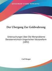 Der Ubergang Zur Goldwahrung - Carl Menger