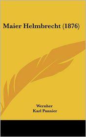 Maier Helmbrecht (1876) - Wernher, Karl Pannier