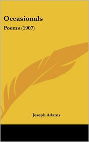 Occasionals: Poems (1907)