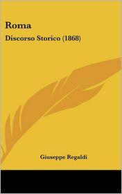 Roma: Discorso Storico (1868)