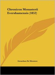 Chronicon Monasterii Evershamensis (1852)