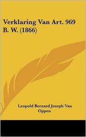 Verklaring Van Art. 969 B.W. (1866)