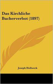 Das Kirchliche Bucherverbot (1897) - Joseph Hollweck