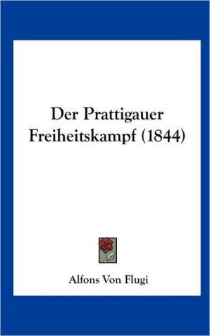 Der Prattigauer Freiheitskampf (1844)