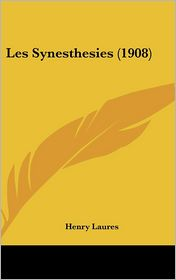 Les Synesthesies (1908) - Henry Laures