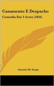 Casamento E Despacho - Antonio De Serpa