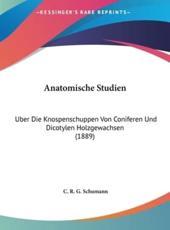Anatomische Studien - C R G Schumann
