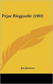 Prjar Ritgjordir (1903) - Jon Jensson
