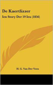 de Kaertlizzer: Ien Story Der 19 Ieu (1856)
