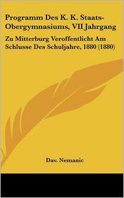 Programm Des K. K. Staats-Obergymnasiums, VII Jahrgang: Zu Mitterburg Veroffentlicht Am Schlusse Des Schuljahre, 1880 (1880)