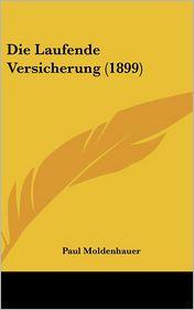 Die Laufende Versicherung (1899) - Paul Moldenhauer