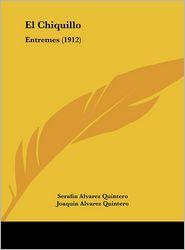 El Chiquillo: Entremes (1912)