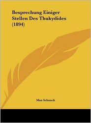 Besprechung Einiger Stellen Des Thukydides (1894) - Max Schunck