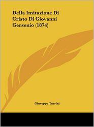 Della Imitazione Di Cristo Di Giovanni Gersenio (1874)