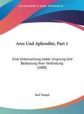 Ares Und Aphrodite, Part 1 - Karl Tumpel