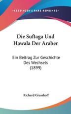 Die Suftaga Und Hawala Der Araber - Richard Grasshoff