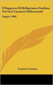 Il Rapporto Di Belligeranza Studiato Nei Suoi Caratteri Differenziali: Saggio (1900) - Scipione Gemma