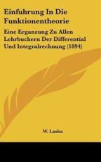 Einfuhrung in Die Funktionentheorie - W Laska