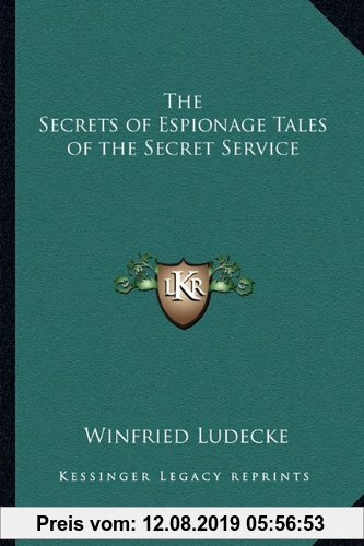 Gebr. - The Secrets of Espionage Tales of the Secret Service