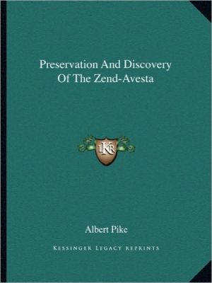 Preservation And Discovery Of The Zend-Avesta