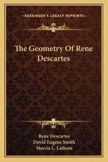 The Geometry of Rene Descartes - Rene Descartes