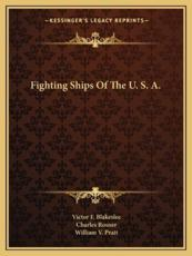 Fighting Ships of the U. S. A. - Victor F Blakeslee