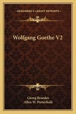 Wolfgang Goethe V2 - Dr Georg Brandes