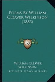 Poems by William Cleaver Wilkinson (1883) - William Cleaver Wilkinson