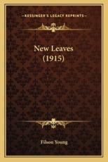New Leaves (1915) - Filson Young (author)