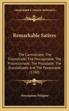 Remarkable Satires - Porcupinus Pelagius