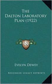 The Dalton Laboratory Plan (1922) - Evelyn Dewey