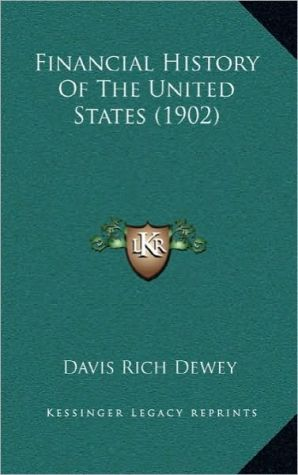 Financial History Of The United States (1902)
