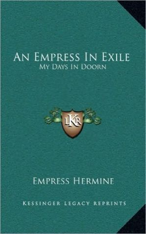 An Empress in Exile: My Days in Doorn