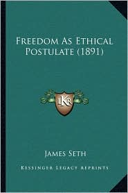 Freedom as Ethical Postulate (1891)