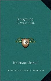 Epistles: In Verse (1828) - Richard Sharp