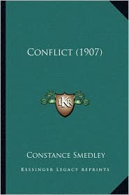 Conflict (1907) - Constance Smedley