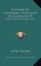 Histoire de L'Admirable Dom Inigo de Guipuscoa V1 - Pierre Quesnel