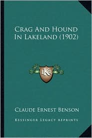 Crag And Hound In Lakeland (1902) - Claude Ernest Benson
