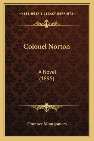 Colonel Norton: A Novel (1895)