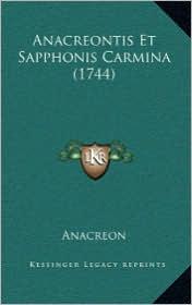 Anacreontis Et Sapphonis Carmina (1744) - Anacreon