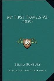 My First Travels V2 (1859) - Selina Bunbury