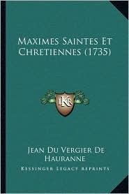 Maximes Saintes Et Chretiennes (1735)